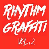 Crispin J. Glover Presents Rhythm Graffiti, Vol. 2 by Various Artists