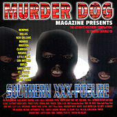 Murder Dog Magazine Presents Southern Xxx-Posure by Various Artists