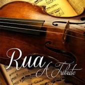 Rua. A Tribute. by Rua