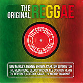 The Original Reggae (Feel the Spirit, Feel the Reggae) von Various Artists