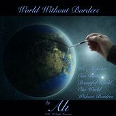 World Without Borders by Ali