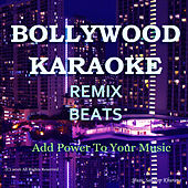 Bollywood Karaoke Remix Beats by Sandeep Khurana