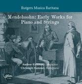Mendelssohn: Early Works for Piano & Strings by Christoph Hammer