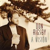 A Vision by Don Rigsby