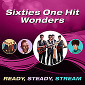 Sixties One Hit Wonders (Ready, Steady, Stream) von Various Artists