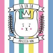 La La La by Priscilla Ahn
