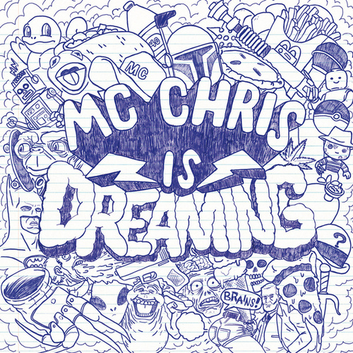 MC Chris Is Dreaming by MC Chris (1)
