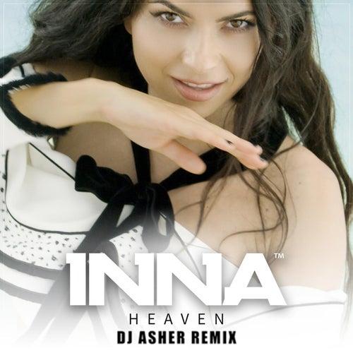 Heaven (DJ Ahser Remix) by Inna