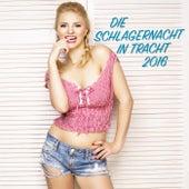 Die Schlagernacht in Tracht 2016 by Various Artists
