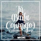 Tú (Baila Conmigo) [feat. Victor Acosta] by Origins