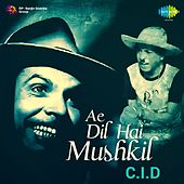 Ae Dil Hai Mushkil (From