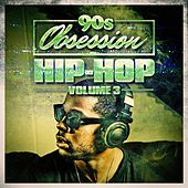 90s Obsession: Hip-Hop, Vol. 3 by Various Artists
