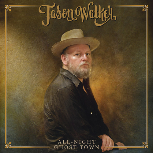 All-Night Ghost Town by Jason Walker