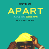 Apart by Ricky Blaze