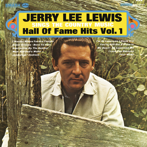 Sings The Country Music Hall Of Fame Hits Vol. 1 by Jerry Lee Lewis