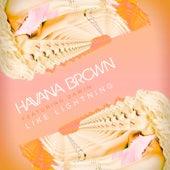 Like Lightning by Havana Brown