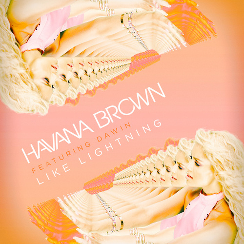 Like Lightning by Havana Brown