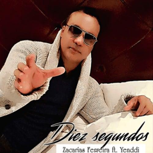 Diez Segundos by Zacarias Ferreira