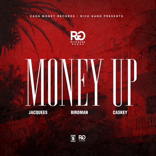 Money Up by Rich Gang