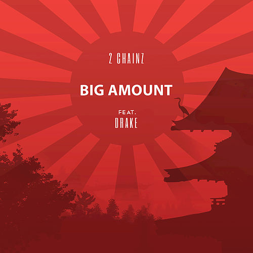 Big Amount by 2 Chainz