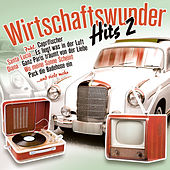 Wirtschaftswunder-Hits 2 by Various Artists