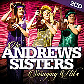 The Andrews Sisters Swinging Hits by The Andrews Sisters
