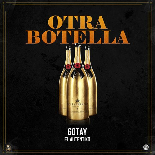Otra Botella by Gotay
