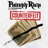 Counterfeit (Feat. Sosamann) - Single by Philthy Rich