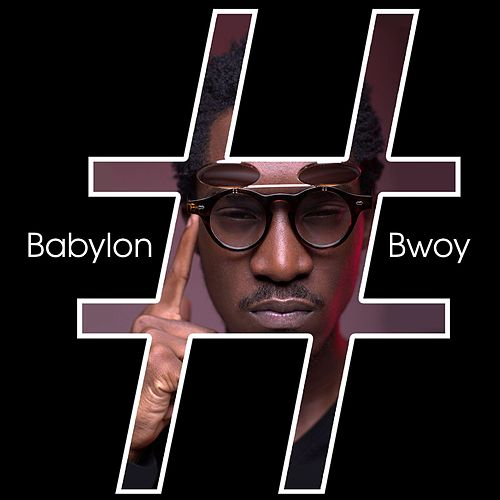 Babylon Bwoy by The Pass