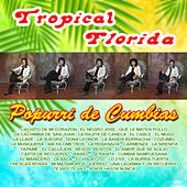 Popurri de Cumbias by Tropical Florida