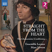 Straight from the Heart: The Chansonnier Cordiforme by Various Artists