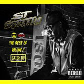 The Best of ST Spittin, Vol. 1: Catch Up by Various Artists