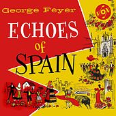 Echoes of Spain by George Feyer