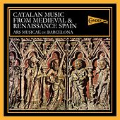 Catalan Music from Medieval and Renaissance Spain by Various Artists