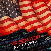 Mr. Senator by Murali Coryell