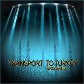 Transport to Turkey by Niko Marks