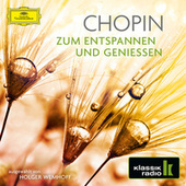 Chopin - Zum Entspannen und Genießen von Various Artists