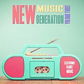 New Music Generation, Vol. 3 - Selection of House Music by Various Artists