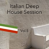 Italian Deep House Session, Vol. 5 by Various Artists