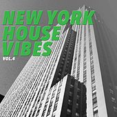 New York House Vibes, Vol. 4 by Various Artists