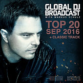 Global DJ Broadcast - Top 20 September 2016 by Various Artists
