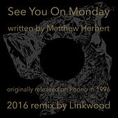 See You On Monday by Herbert (1)