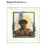 Coletânea Piano Brasileiro, Vol. 1: H. Villa-lobos by Miguel Proença