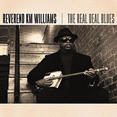 The Real Deal Blues by Reverend KM Williams