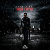 Max Payne by Soulja Boy