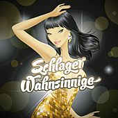 Schlager Wahnsinnige by Various Artists