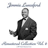 Remastered Collection, Vol. 6 (All Tracks Remastered 2016) von Jimmie Lunceford