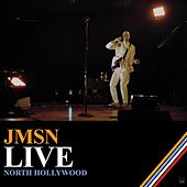 Live North Hollywood by JMSN