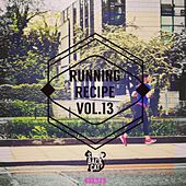 Running Recipe, Vol. 13 by Various Artists