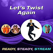 Let's Twist Again (Ready, Steady, Stream) von Various Artists
